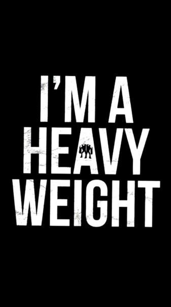 I m Heavy Weight