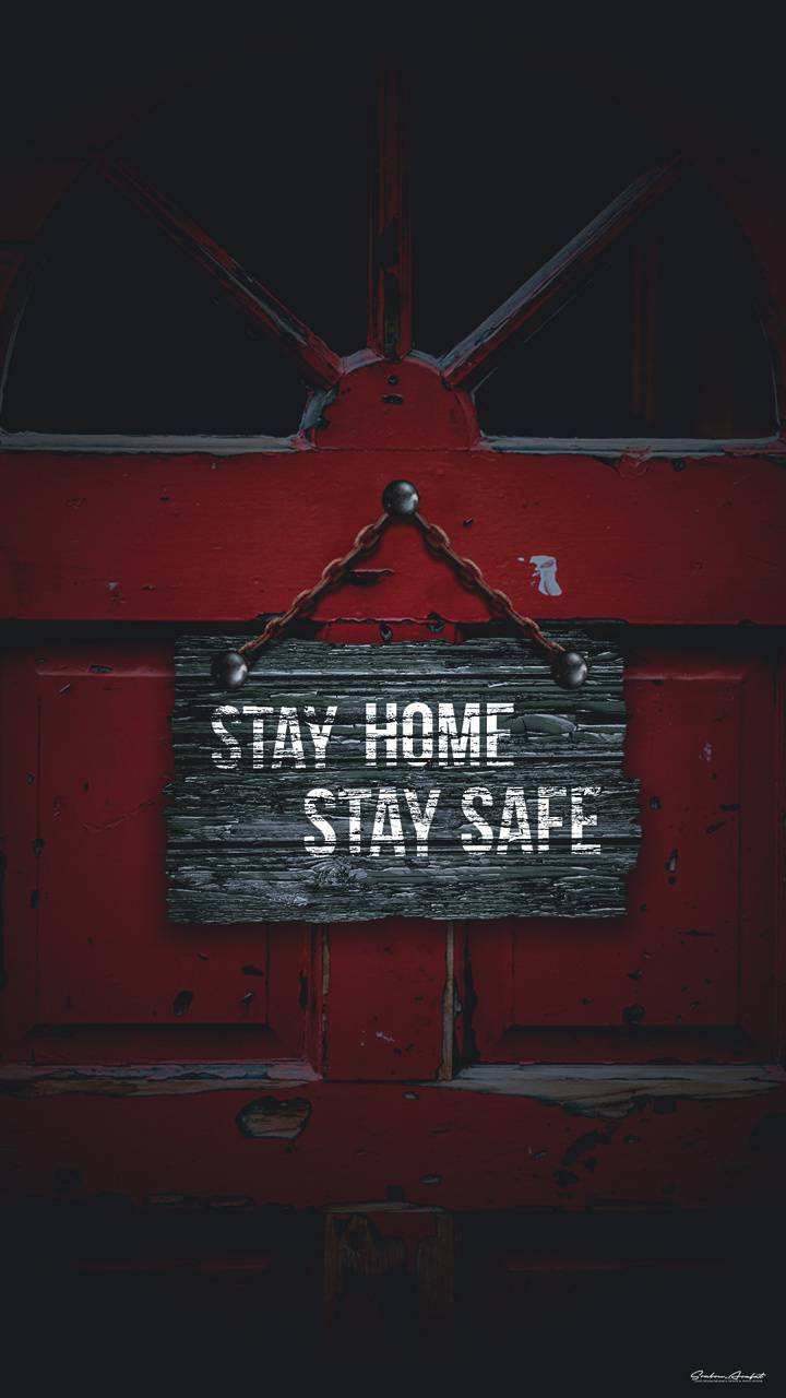 Stay Home Stay Safe