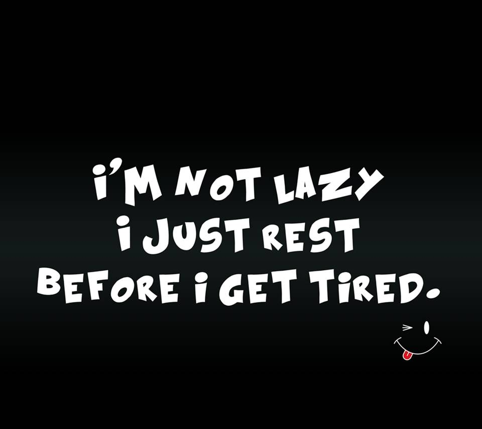 get tired