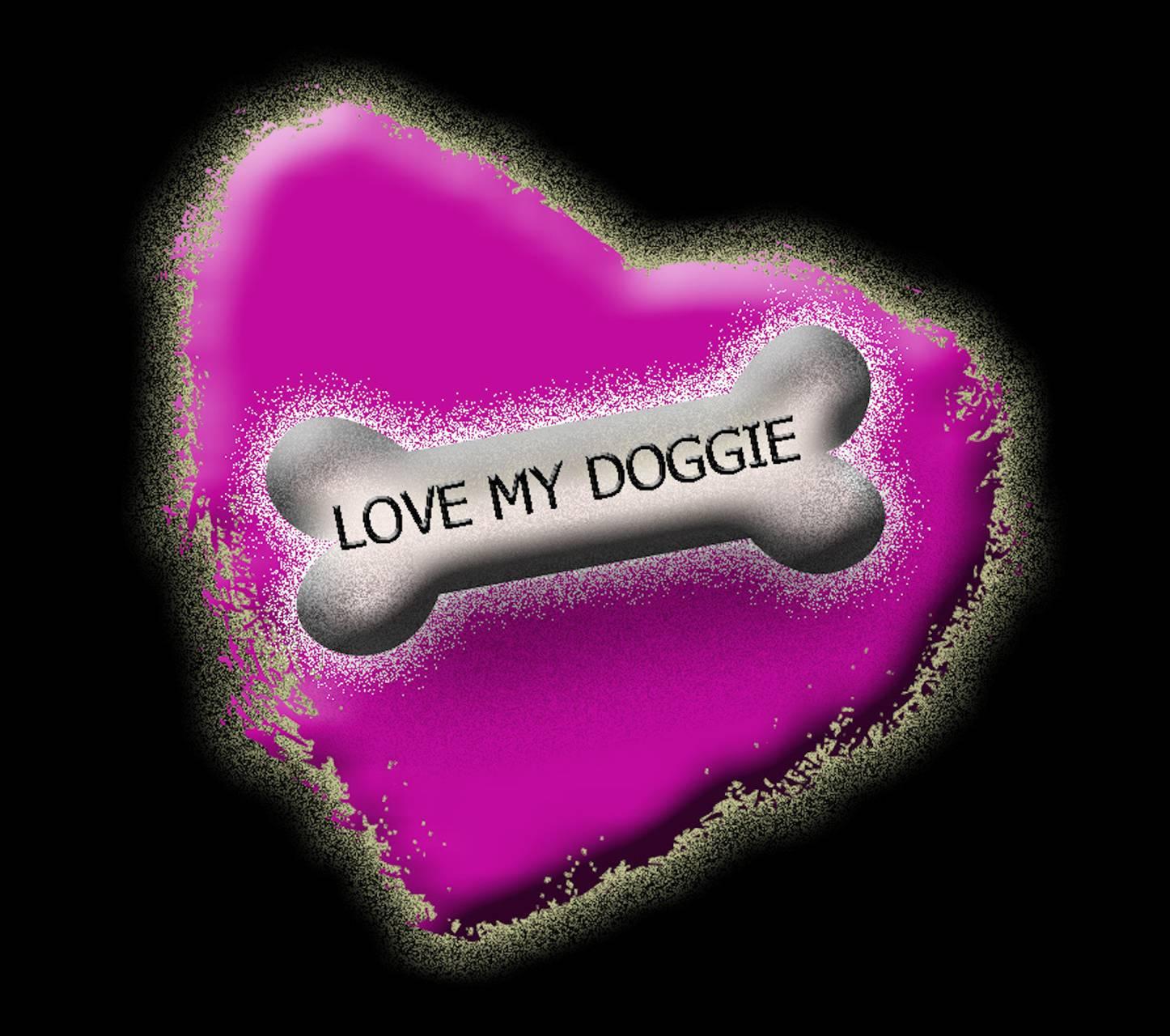 Love My Doggie