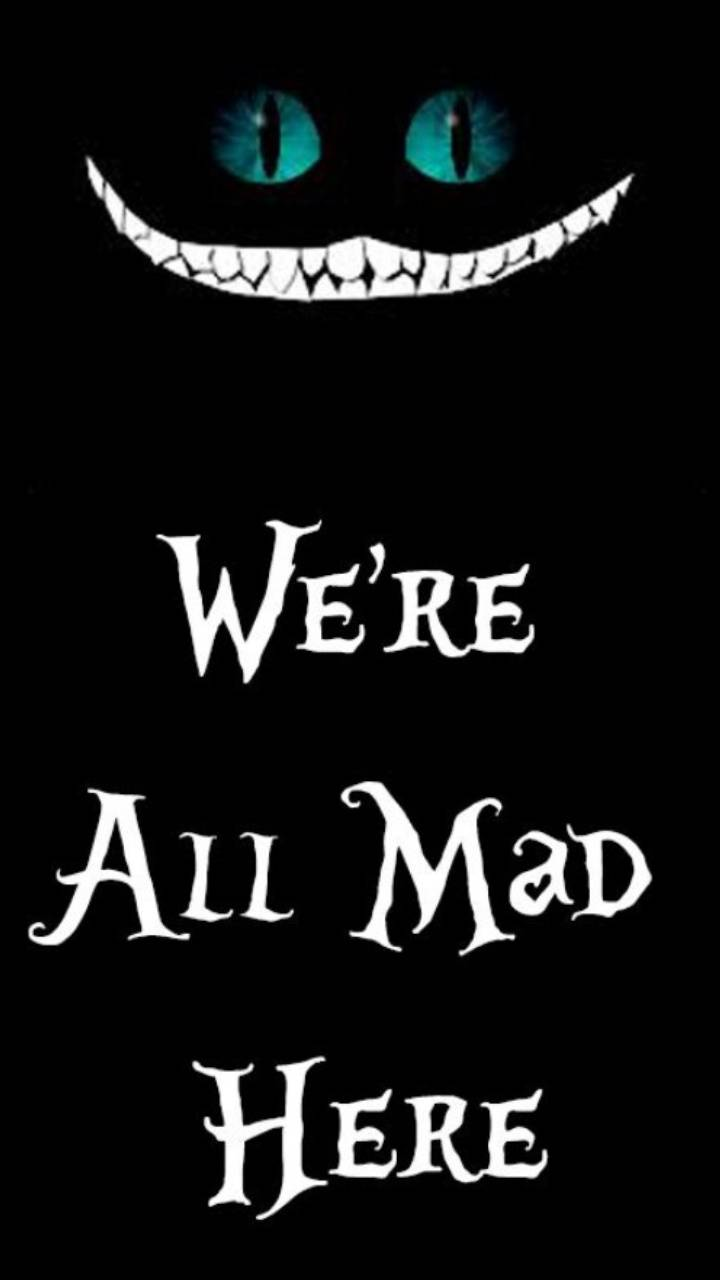 Were All Mad Wallpaper By Societys2cent Dd Free On Zedge