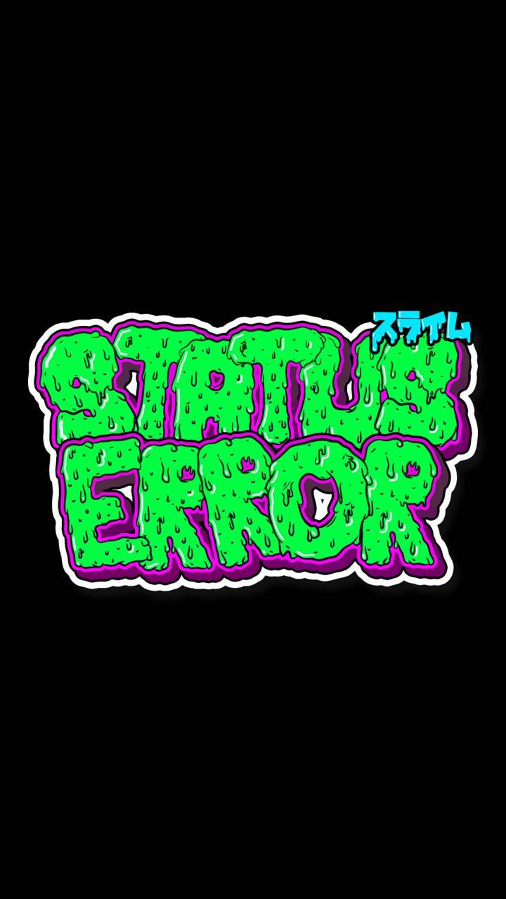 Status Error