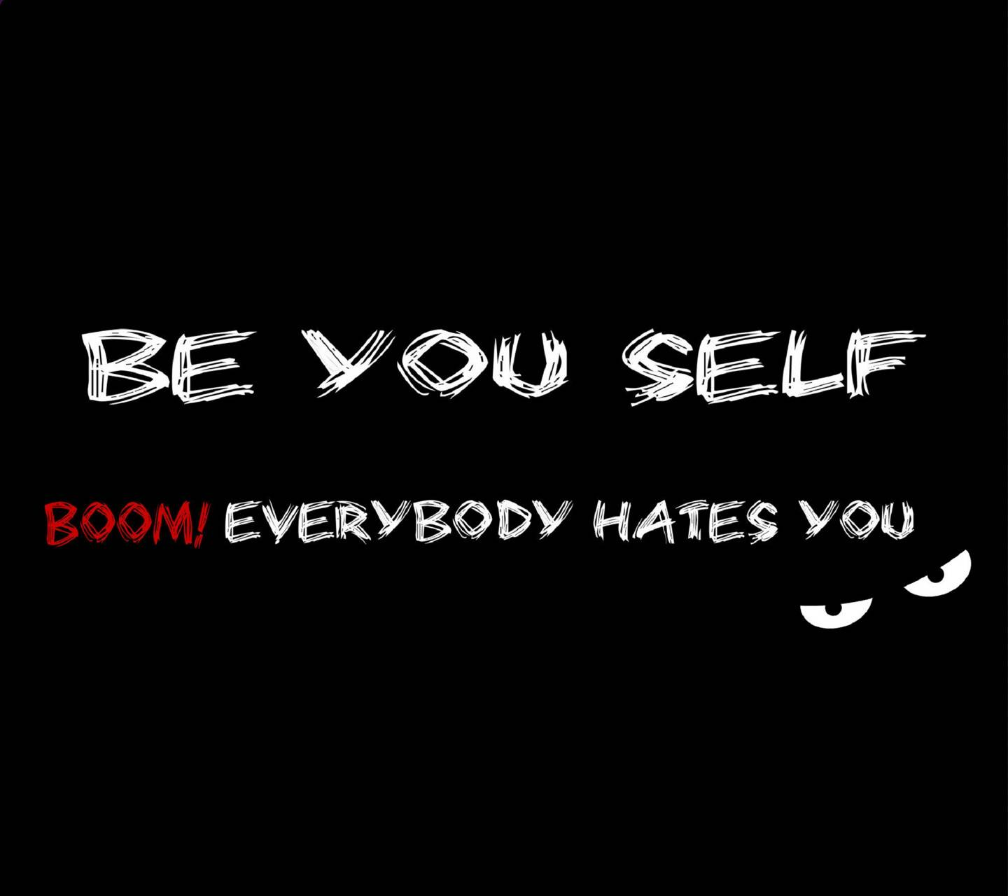 Be your self wallpaper by Maahi 0d Free on ZEDGE™