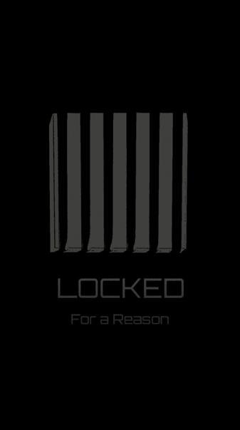 Locked for a Reason