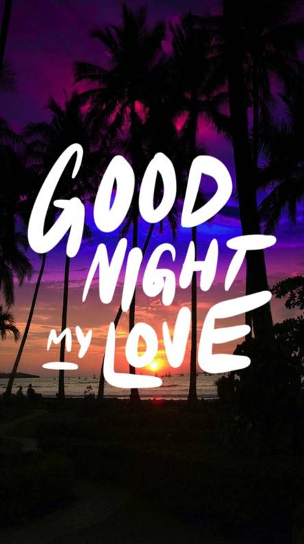 Good night my love Wallpapers - Free by ZEDGE™
