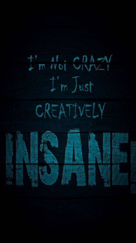 Creatively Insane