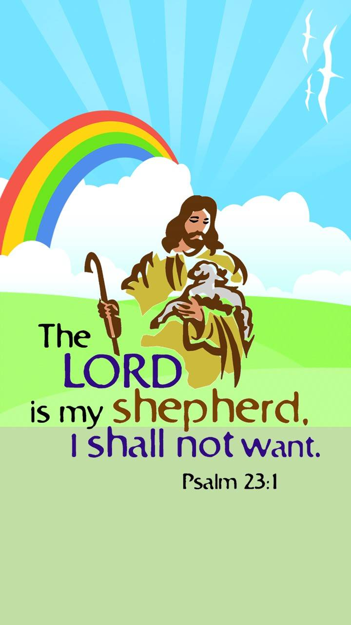The Lord is my Sheph