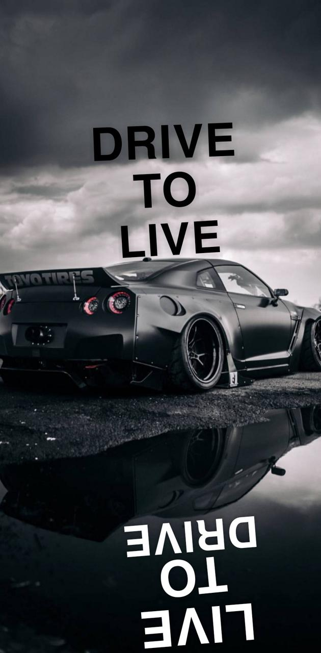 Drive to live