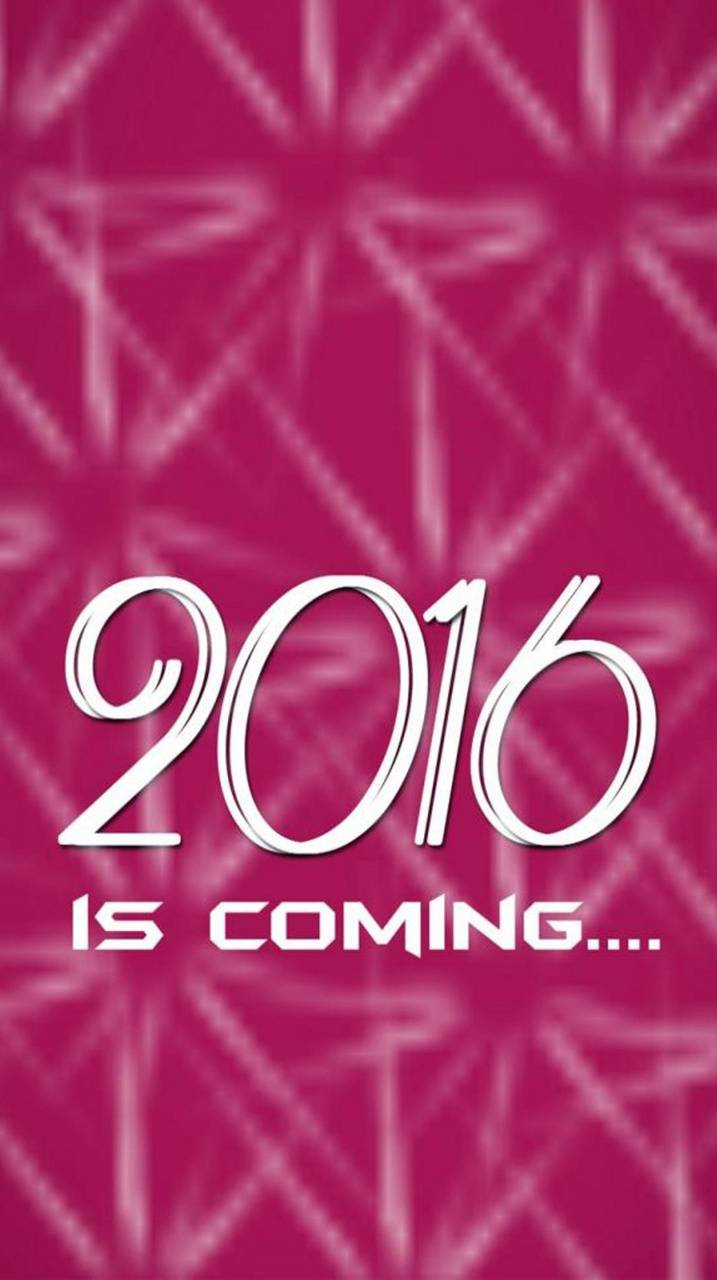 2016 is Coming