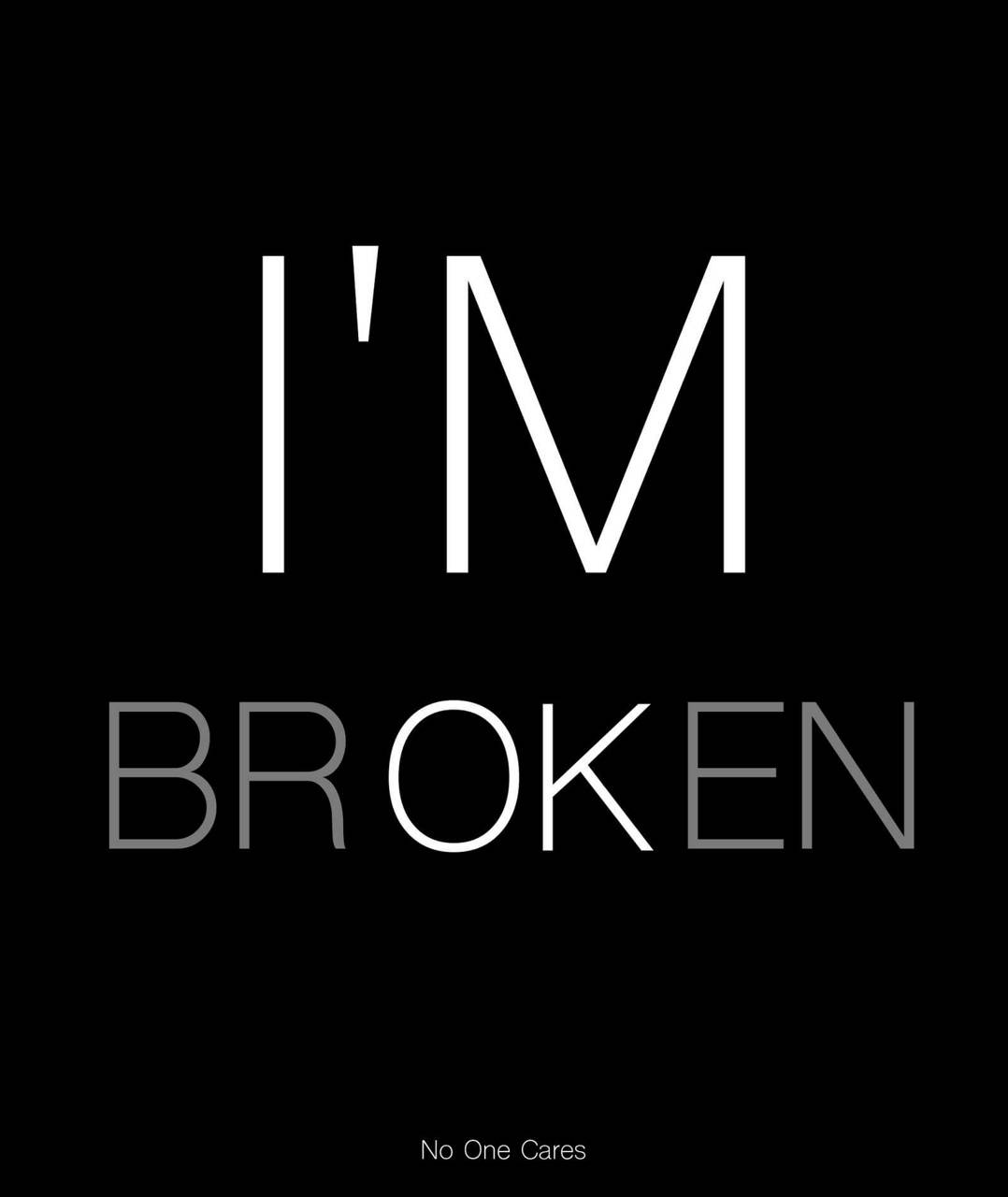 I am Ok Broken