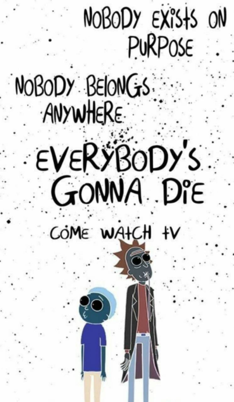 Rick And Morty Life Wallpaper By Tonyboss354 B1 Free On