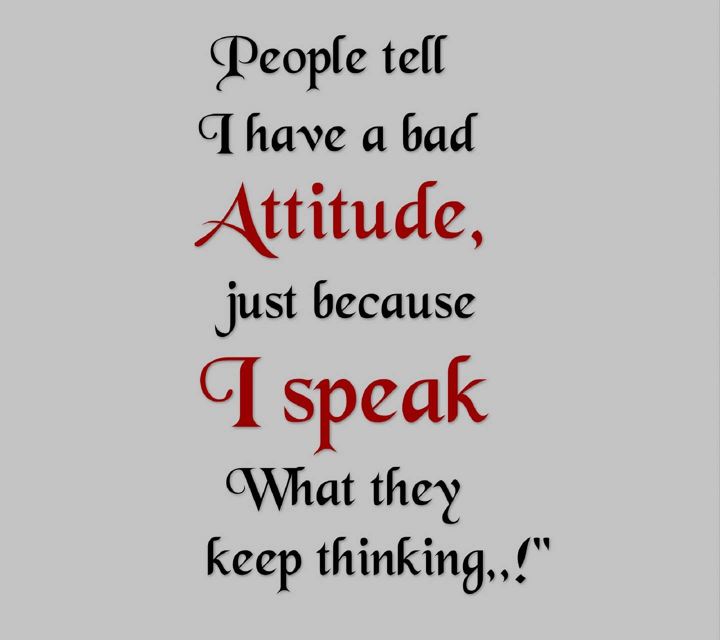 Bad Attitude Quotes Download Free Attitude Quotes Wallpapers For Your Mobile Phone