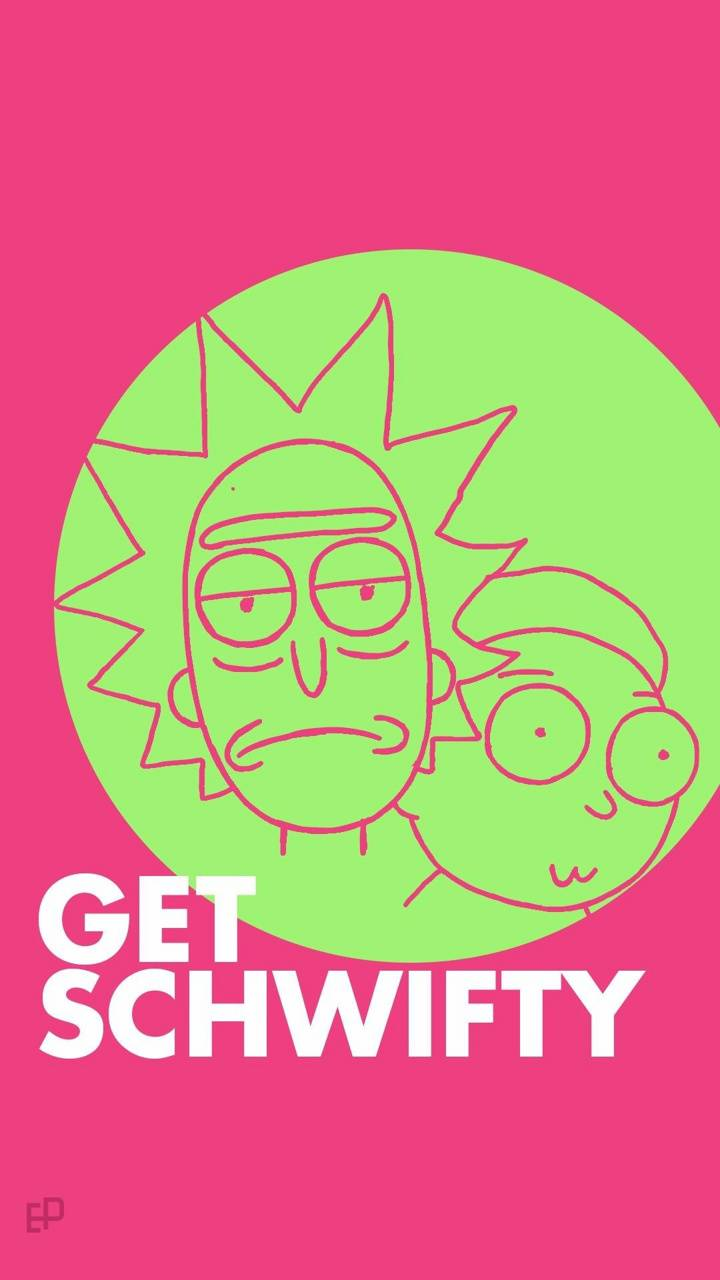 Get Schwifty Wallpaper By Matheusmmt 04 Free On Zedge