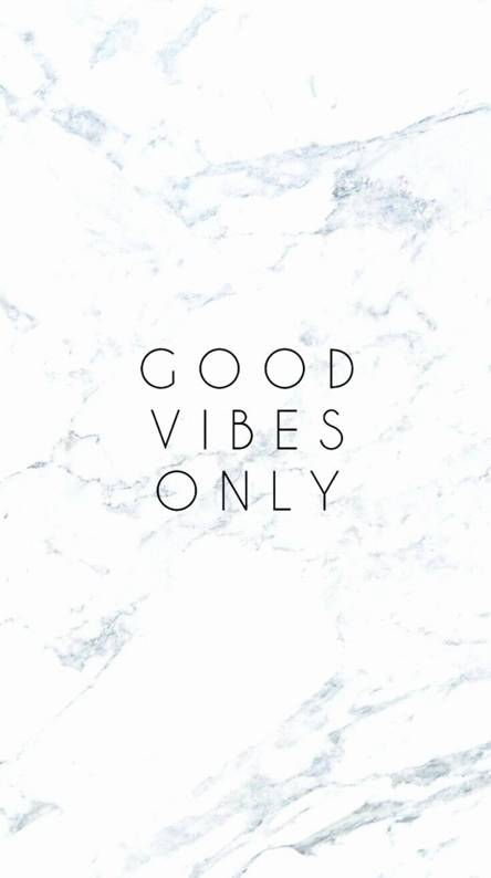 Good Vibes Wallpapers Free By Zedge