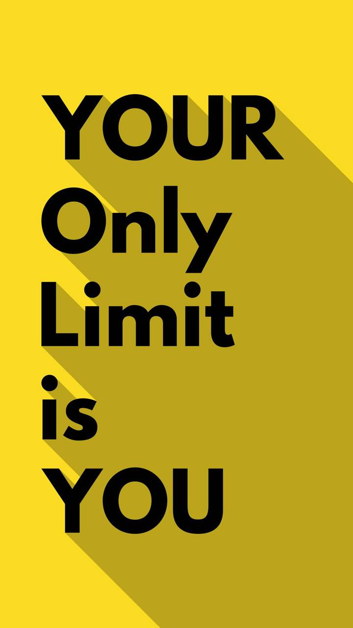 Your Only Limit Wallpaper By Djicio 90 Free On Zedge
