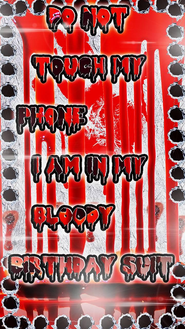 bloody phone