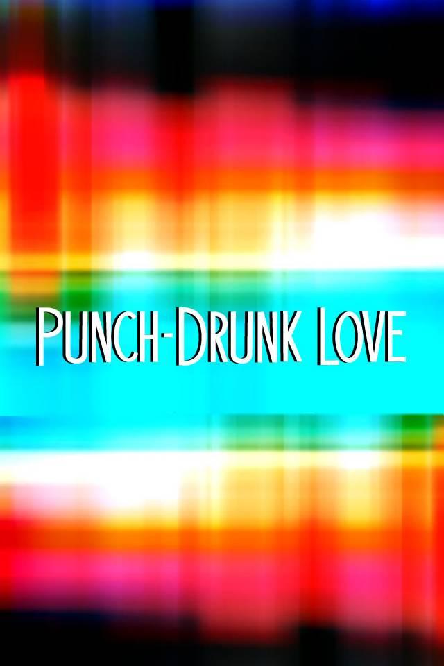 Punch Drunk Love 2