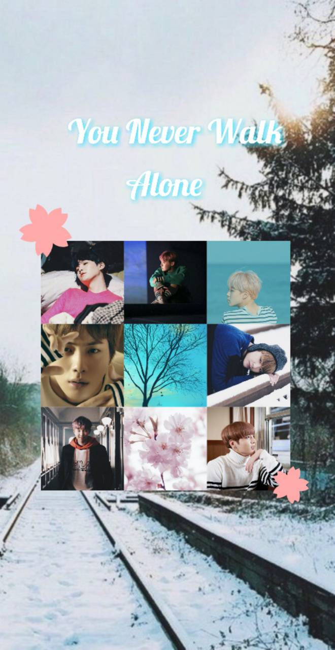 You Never Walk Alone Wallpaper By Kpopmccnlight C3 Free On Zedge