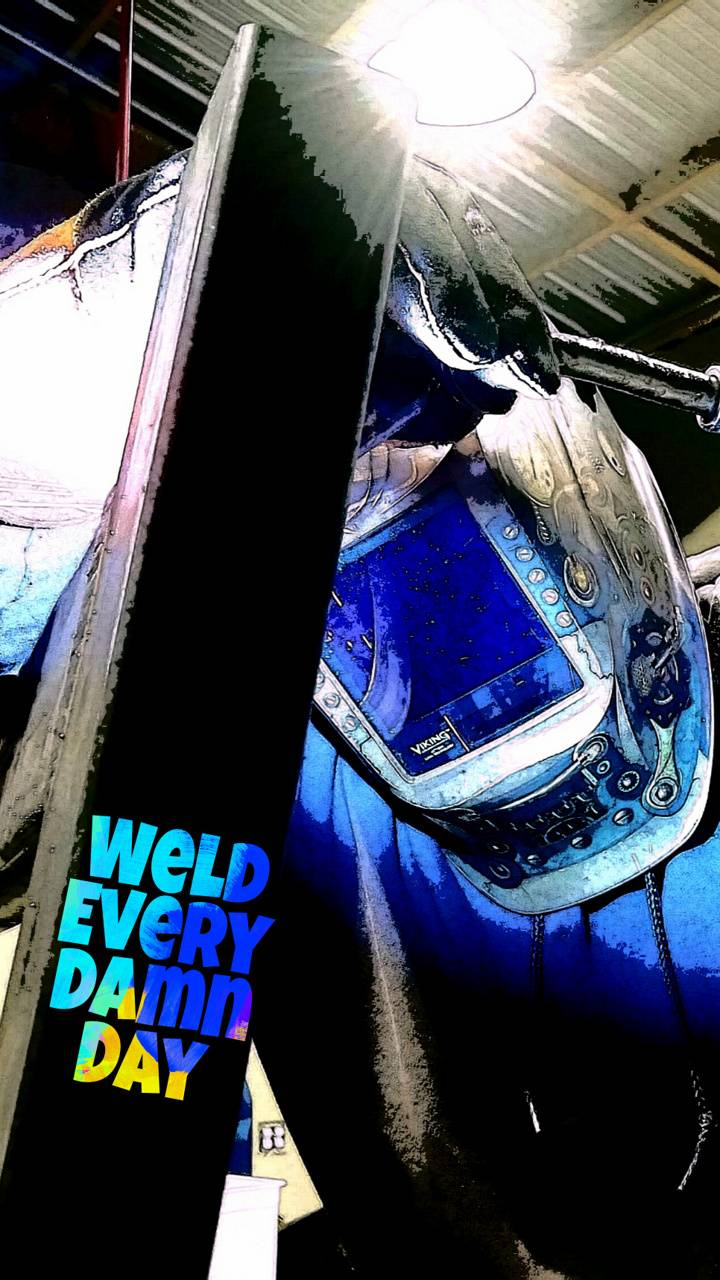 Weld every day