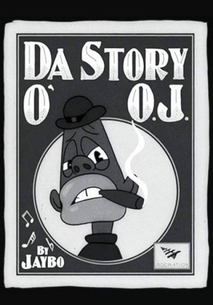 Da Story of OJ