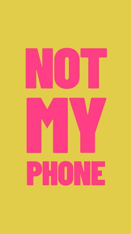 Not my Phone