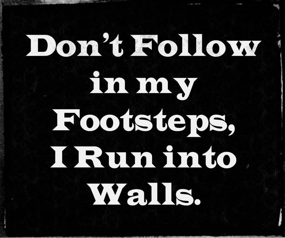 Do Not Follow Me