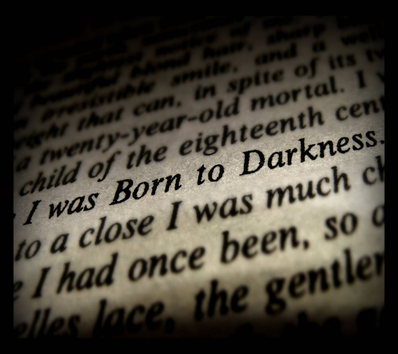 Born to Darkness
