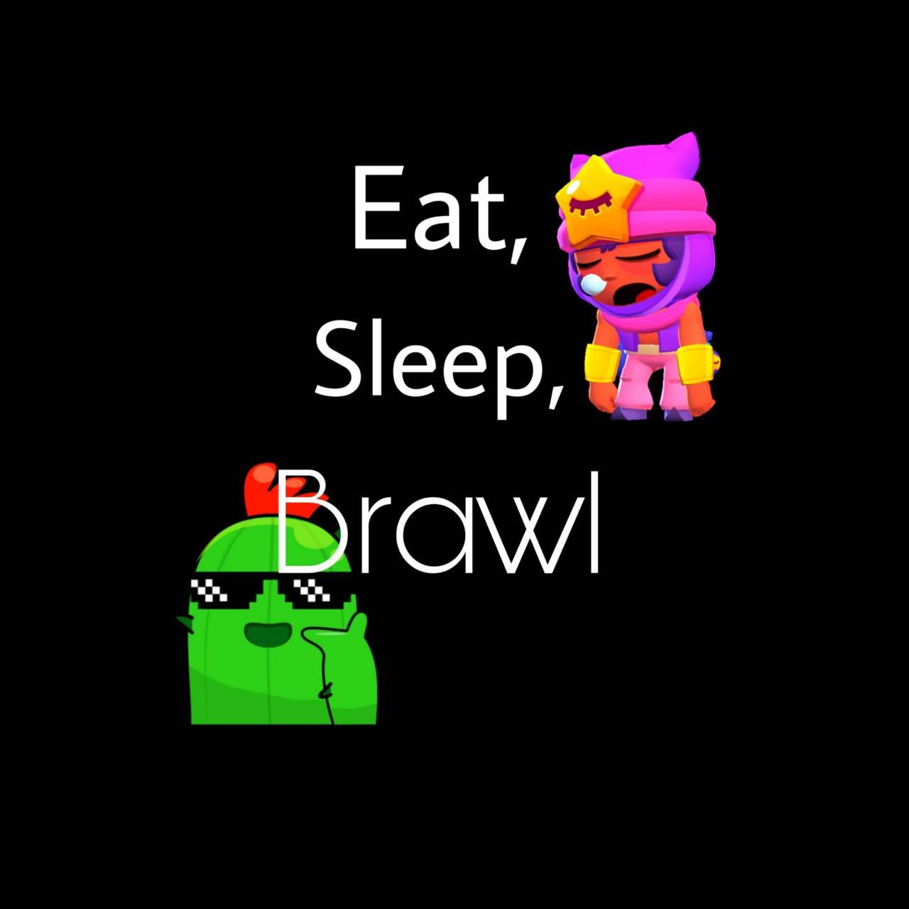 Eat Sleep Brawl