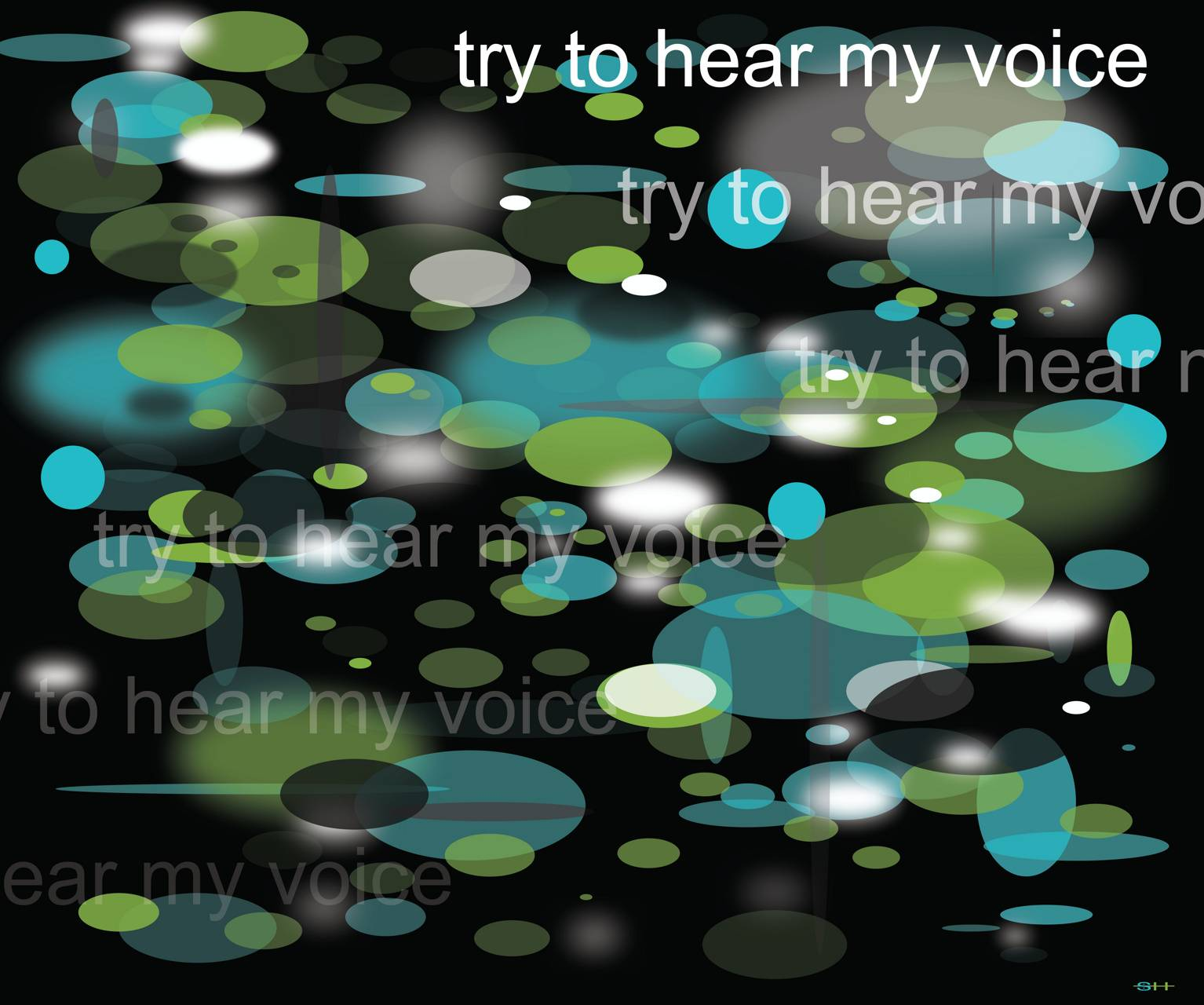 Try To Hear My Voice