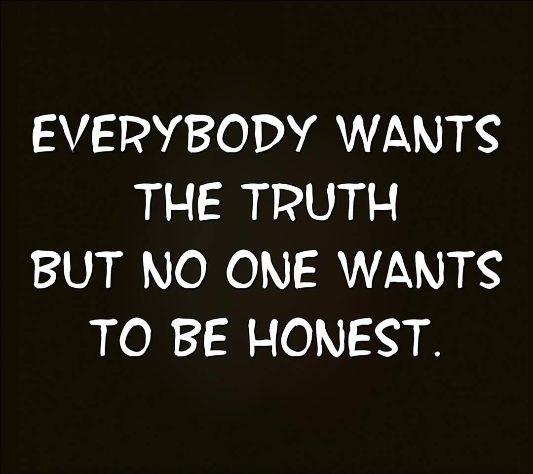 be honest