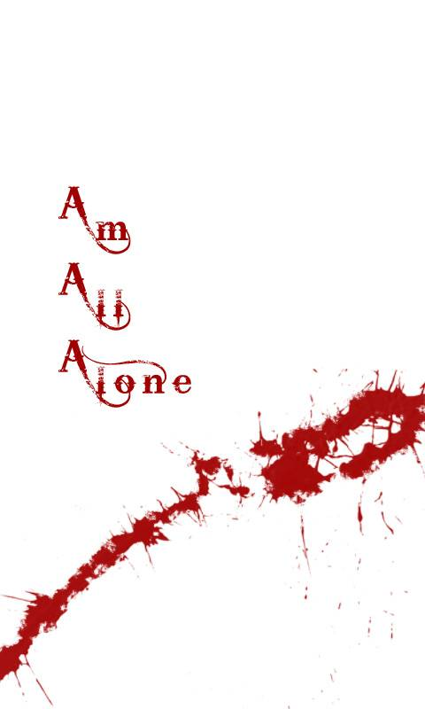 Am All Alone