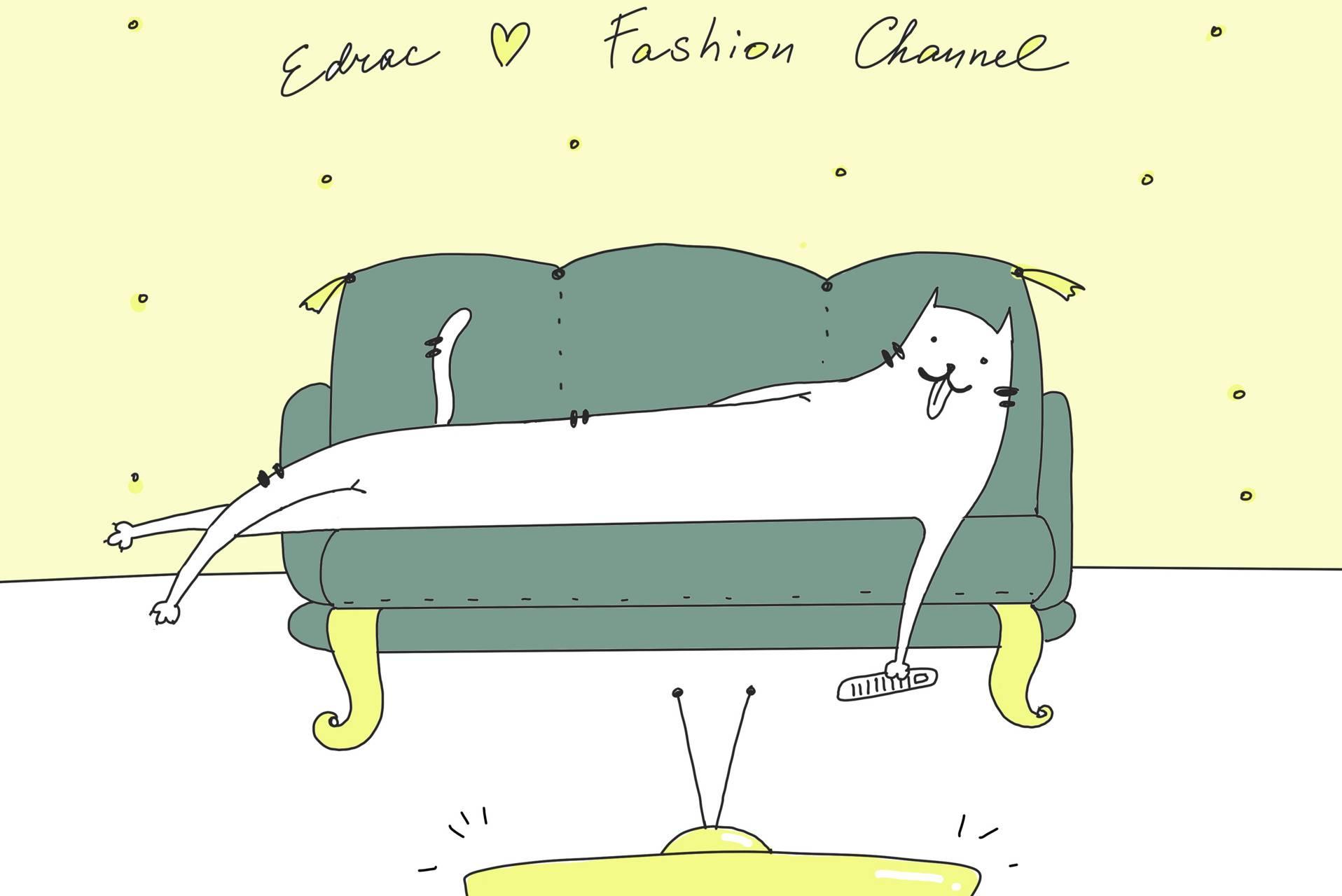 Edrac loves fashion