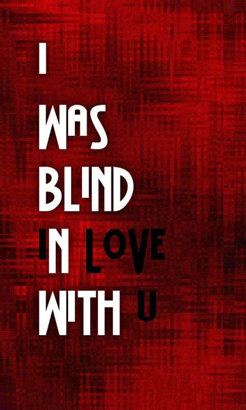 Blind In Love