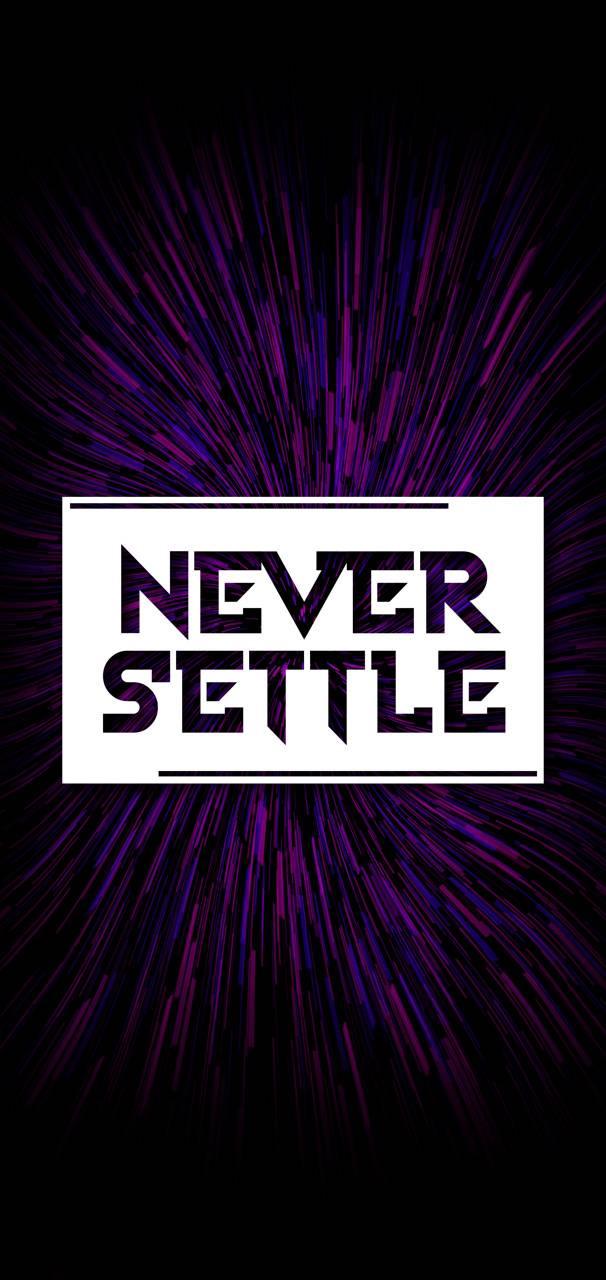 Never Settle Galaxy