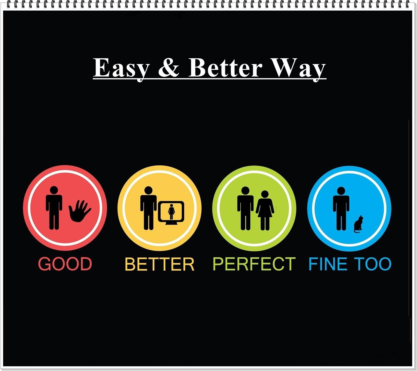 EASY AND BETTER WAY