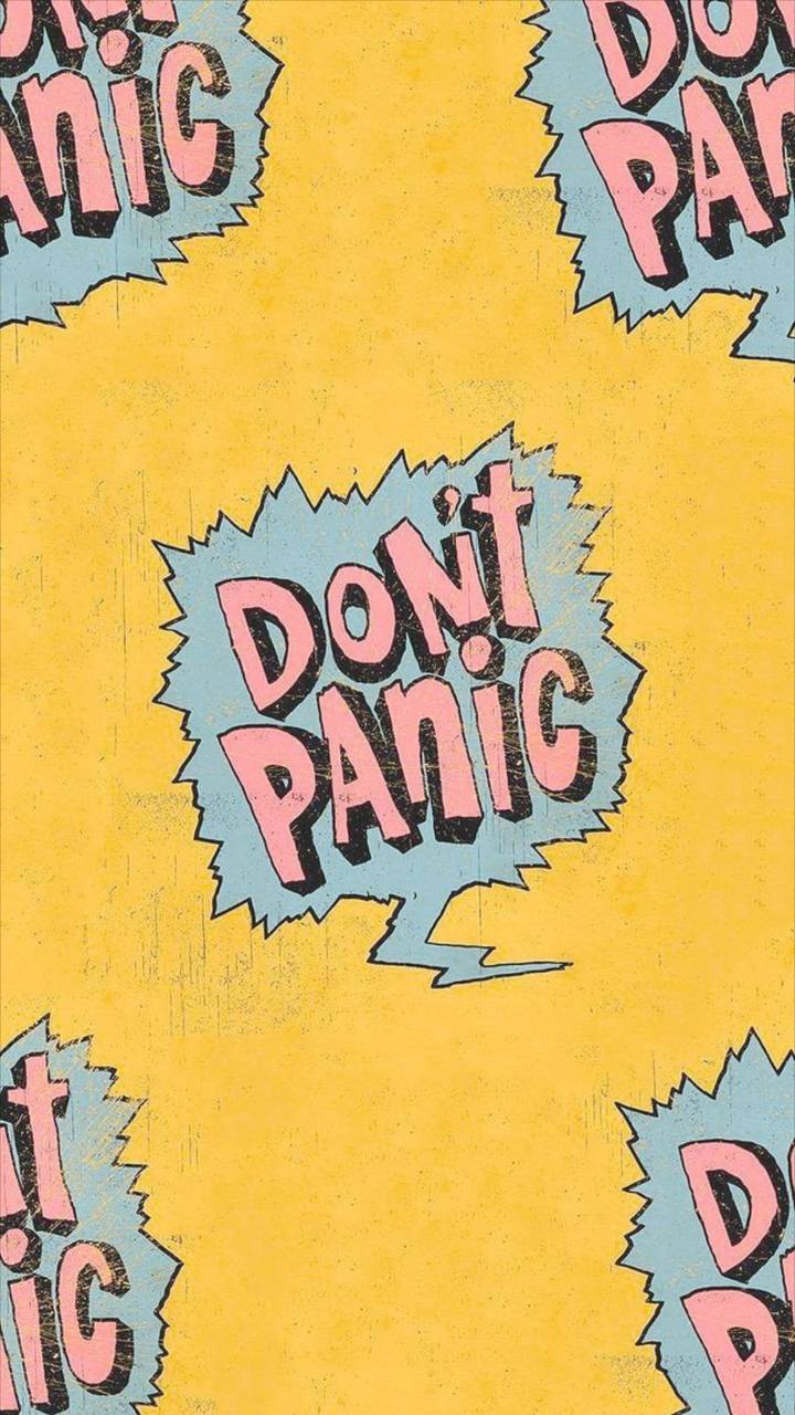 Dont Panic Wallpaper By Georgekev 56 Free On Zedge