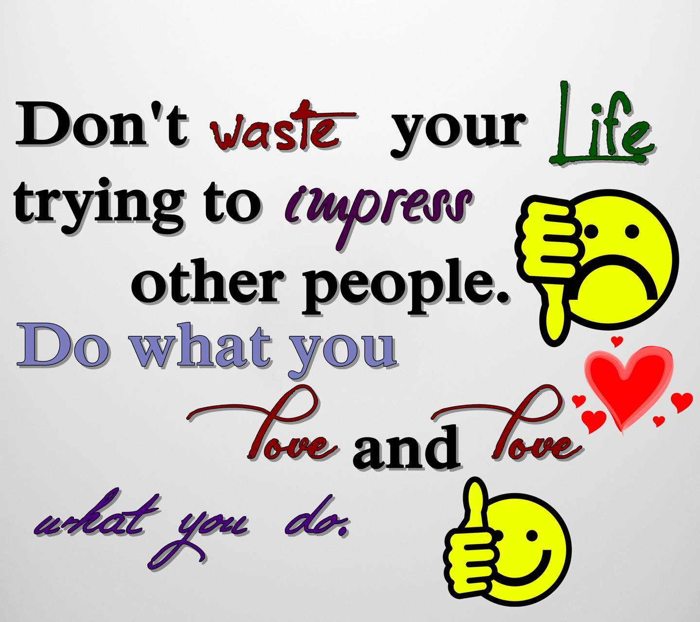 dont waste life