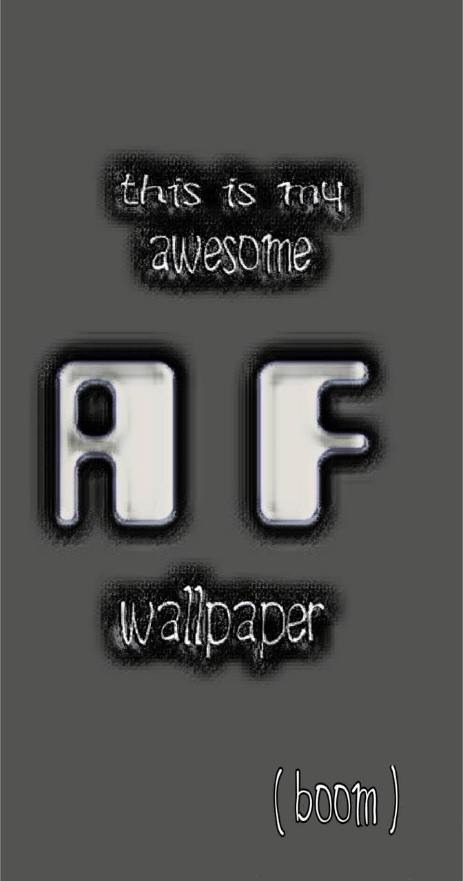 Awesome  AF