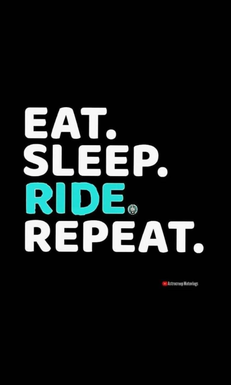 EatSleepRIDErepeat