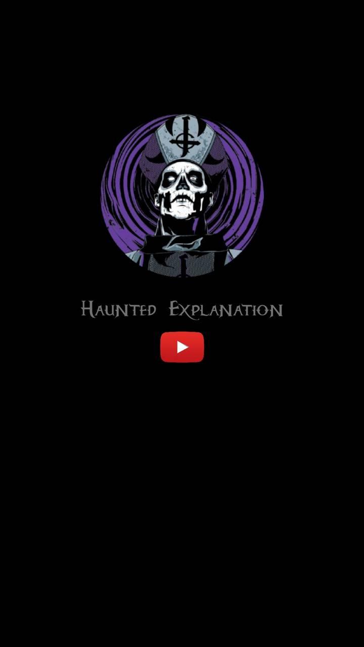 Haunted Explanation