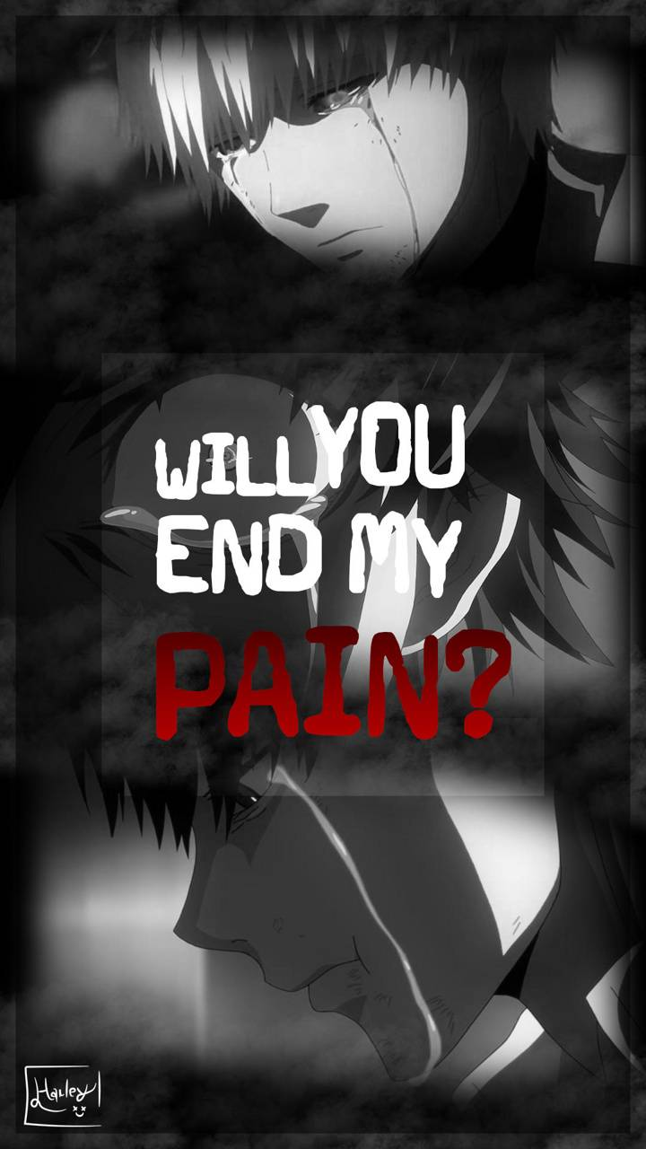Will you end my pain