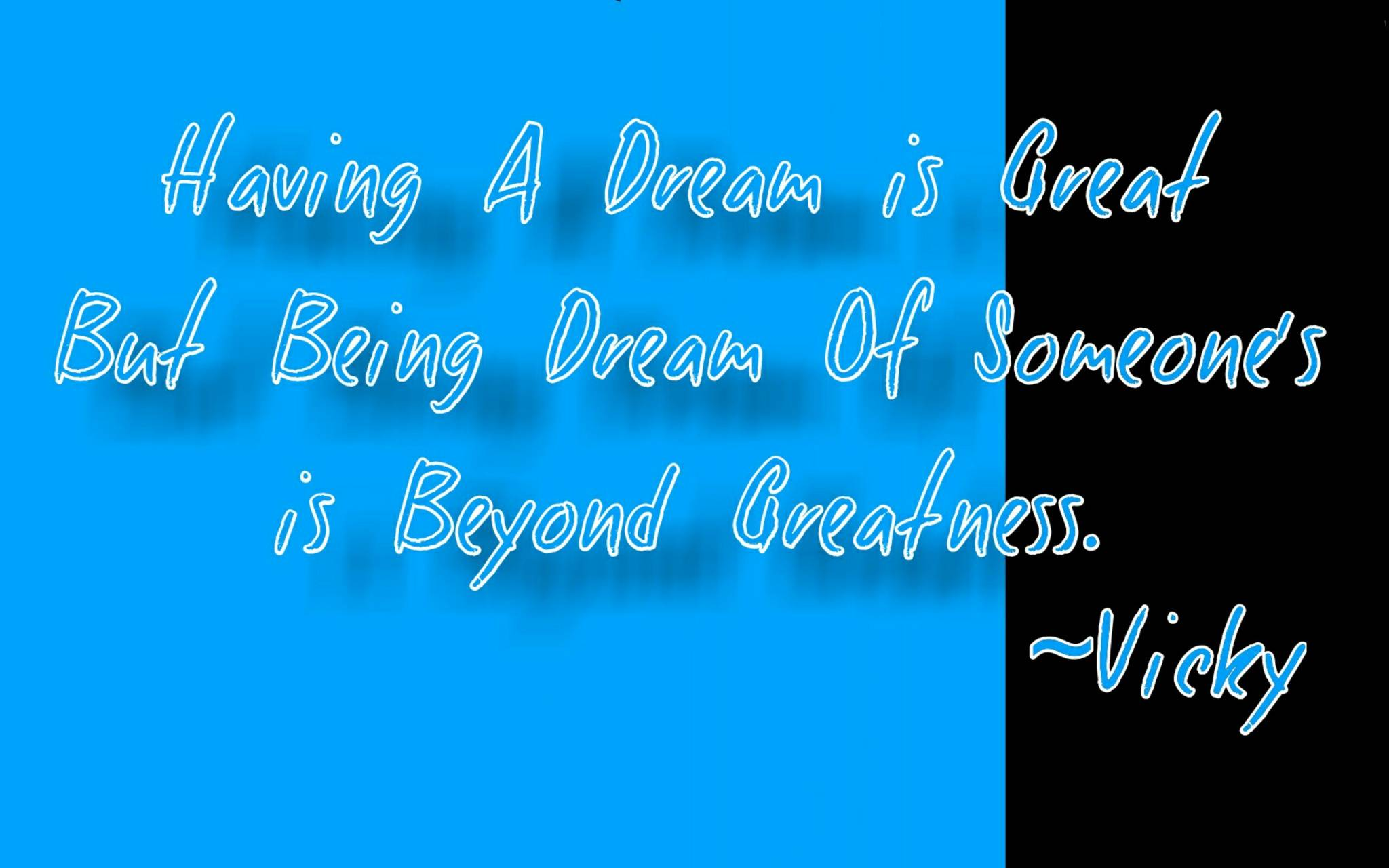 Having A dream