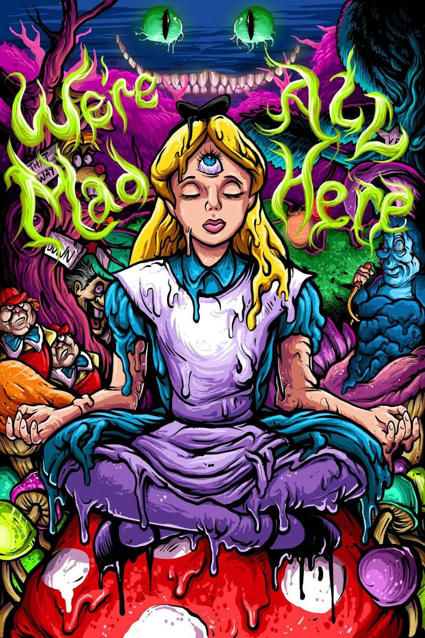 Were All Mad Here Wallpaper By Hippiesoxs F0 Free On Zedge