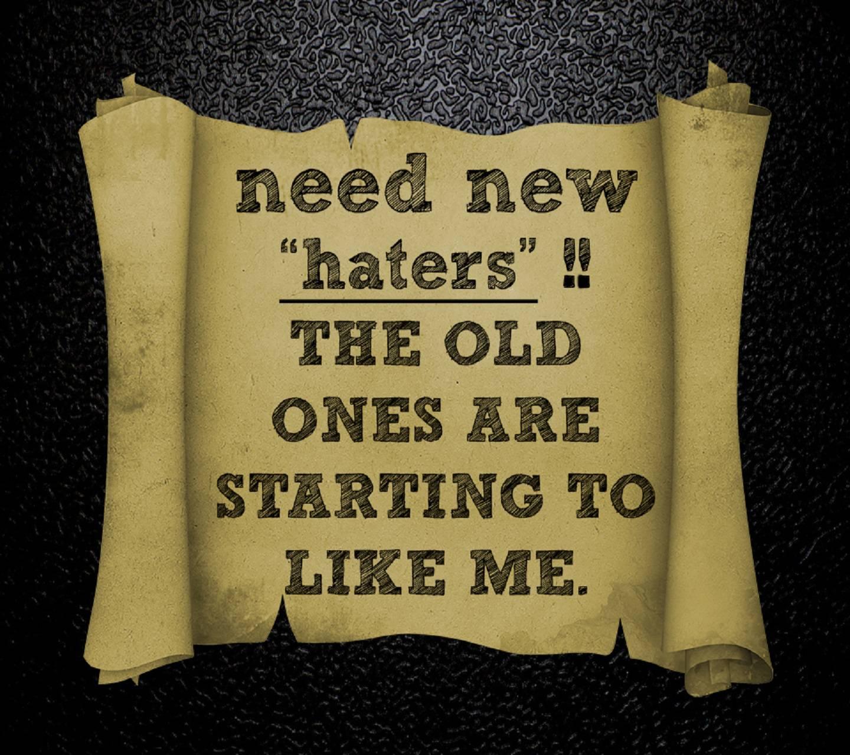 Haters Motivation