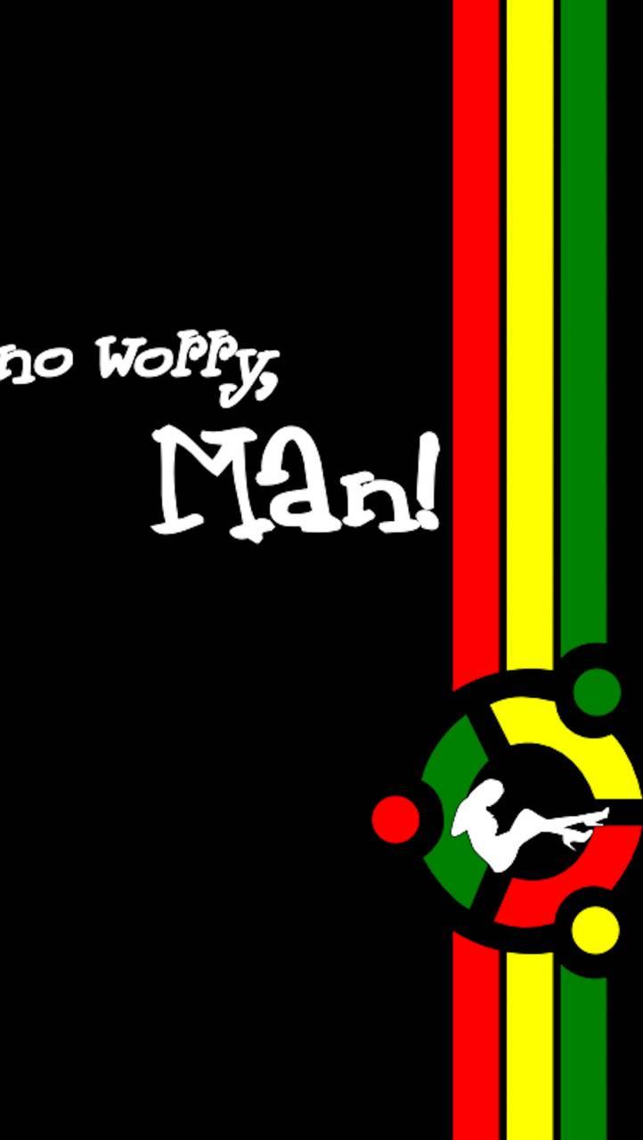 no worry man