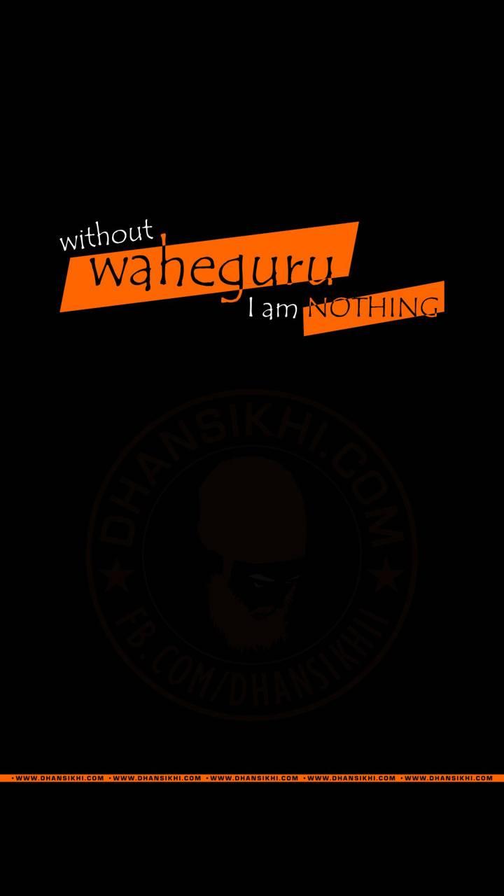 Without Waheguru