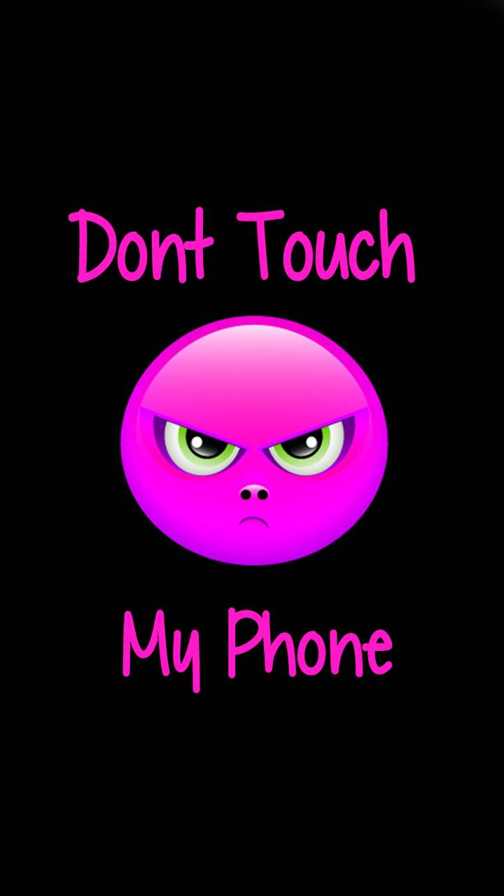 Dont Touch Pink Wallpaper By Dareyou2 16 Free On Zedge