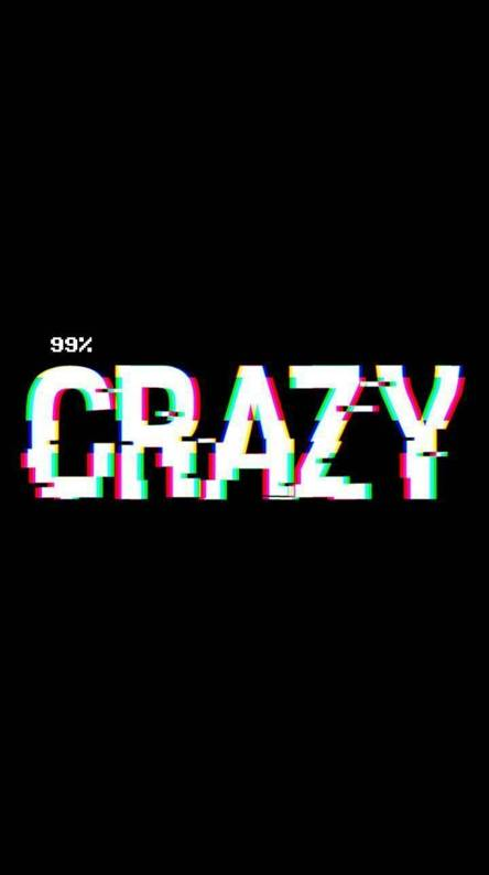 Crazy Wallpapers Free By Zedge
