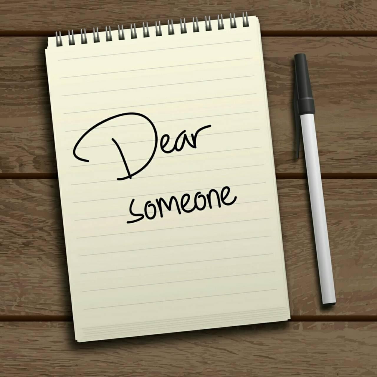 Dear someone