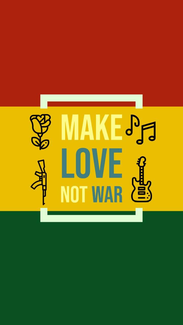 Love not war1